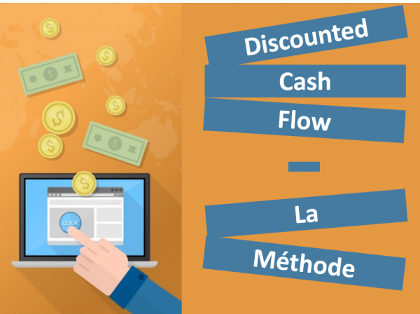Méthode de Discounted Cash-Flow