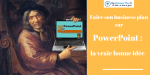 Faire son business plan sur PowerPoint